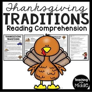 Thanksgiving Traditions Reading Comprehension & questions,