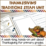 Thanksgiving Traditions STEAM Unit | Science Centers for P