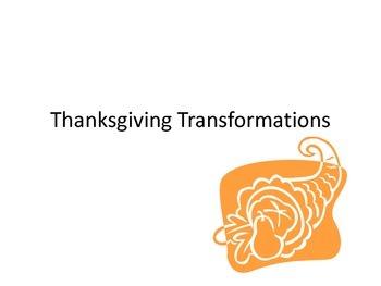 Thanksgiving Transformations