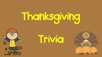 Thanksgiving Trivia Powerpoint