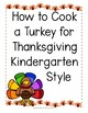 Thanksgiving Activity - How to Cook a Turkey! Class Book for everyone to read