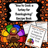 How to Cook a Turkey! Class Book for everyone to read