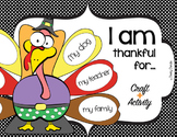 Thanksgiving Turkey Craft and Activities - I am thankful for...