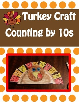 Thanksgiving Turkey Craft- Counting by 10s