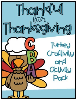 Thanksgiving Turkey Craftivity and Activities