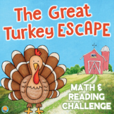 Thanksgiving Turkey ESCAPE ROOM 4th Grade Reading & Math LOW PREP