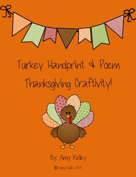 Thanksgiving Turkey Handprint Craftivity With Poem!
