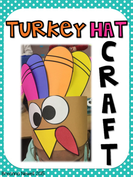 Thanksgiving Turkey Hat Craft *FREEBIE*