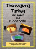 Thanksgiving Turkey Hat, Magnet and Place Card Activities