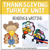 Thanksgiving Turkey- Reading and Writing Activities
