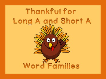 Thanksgiving Turkey Long A and Short A Word Family Work