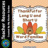 Thanksgiving Turkey Long U and Short U Word Family Work