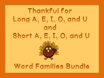 Thanksgiving Turkey Long and Short Vowel Word Family Work Bundle