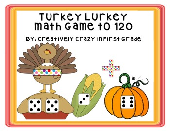 Thanksgiving Turkey Lurkey Math Game to 120 (NBT1)