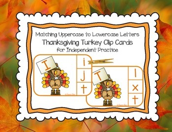 Thanksgiving Turkey:  Matching Uppercase & Lowercase Letters