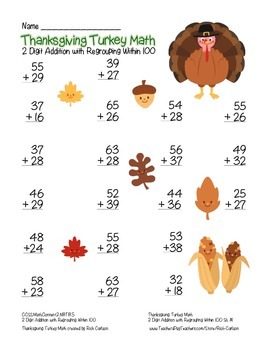 """Thanksgiving Turkey Math"" 2 Digit Addition With Regrouping! (color & blackline)"
