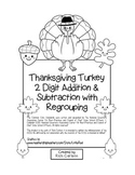 """Thanksgiving Turkey Math"" 2 Digit Subtract & Add With Regrouping (black line)"