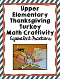 Thanksgiving Turkey Math Craft: Equivalent Fractions