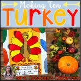Thanksgiving Turkey Math Craft- Making Ten or Making Five