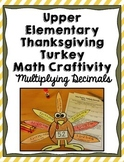 Thanksgiving Turkey Math Craft: Multiplying Decimals