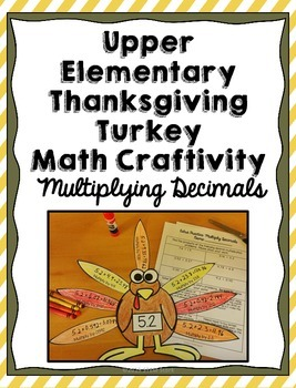 Thanksgiving Turkey Math Craft: Multiplying Decimals