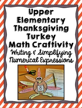 Thanksgiving Turkey Math Craft: Numerical Expressions and Order of Operations