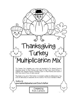 """Thanksgiving Turkey Math"" Mixed Multiplication - Common Core -FUN! (black line)"