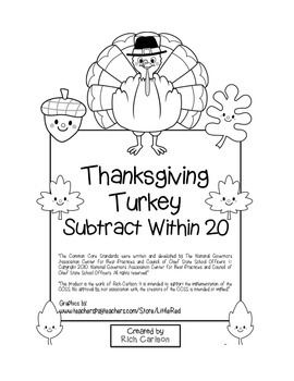 """Thanksgiving Turkey Math"" Subtract Within 20 - Common Core - FUN! (black line)"