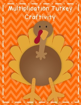 Thanksgiving Turkey Multiplication Craftivity