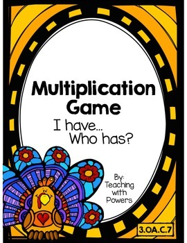 Thanksgiving Turkey Multiplication Game: I Have, Who Has?