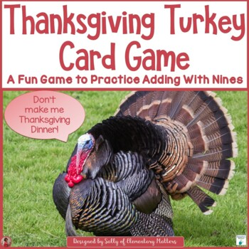 Don't be a Turkey! Game for Adding 9s!