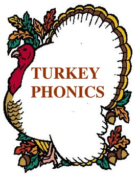 Thanksgiving Turkey Phonics Learning Center {Common Core C