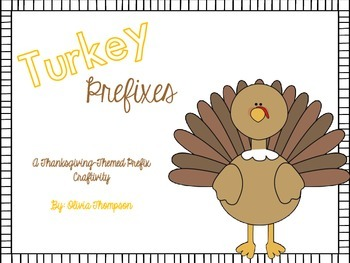 Thanksgiving Turkey Prefix Craftivity