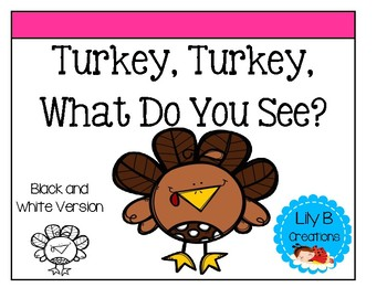 Thanksgiving - Turkey, Turkey, What Do You See?
