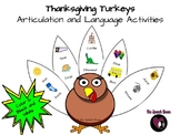 Thanksgiving Turkeys:  Articulation and Language Activities