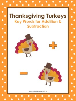 Thanksgiving Turkeys: Key Words for Addition and Subtraction