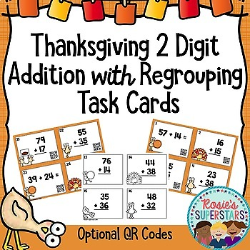 Thanksgiving Two Digit Addition with Regrouping Task Cards Optional QR Codes