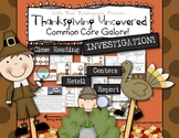 Thanksgiving Uncovered! Common Core Galore Activities and
