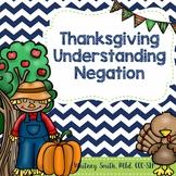 Thanksgiving Understanding Negation