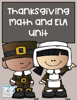 Thanksgiving Unit ELA and Math
