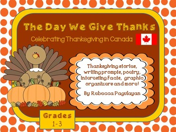 The Day We Give Thanks - A Canadian Thanksgiving