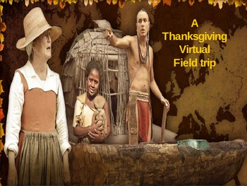 Thanksgiving Virtual Field Trip