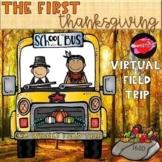 Thanksgiving Virtual Field Trip for Google Slides: Distanc
