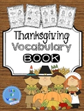 Thanksgiving Vocabulary Book: Grades K-2