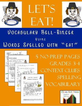 "Vocabulary Activities Thanksgiving with Words Spelled with ""EAT"""