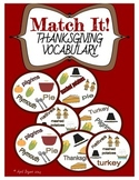 Thanksgiving Vocabulary Match It! Game