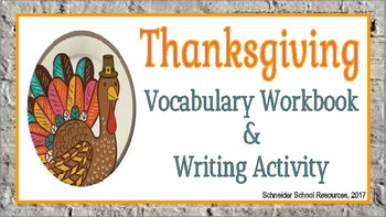 Thanksgiving Vocabulary Workbook and Writing Activity