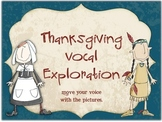 Thanksgiving Vocal Exploration