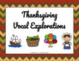 Thanksgiving Vocal Explorations (Google Slides)