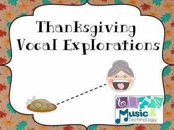Thanksgiving Vocal Explorations